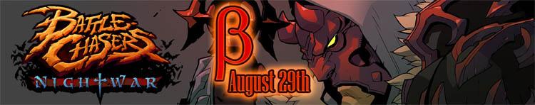 Battle Chasers Nightwar BETA announcement August 29th